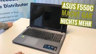 ASUS F550C Notebook macht gar nichts mehr