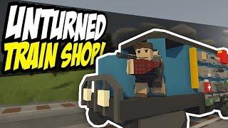 TRAIN SHOP - Unturned Mobile Store | Selling Random Items!