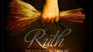 An overview of the book of Ruth