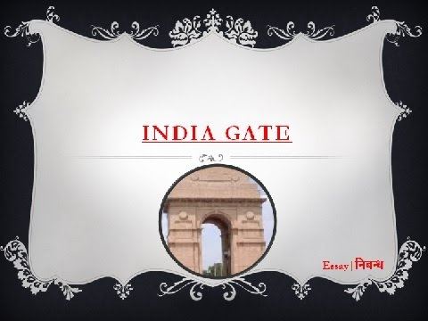 India Gate | An Essay on India Gate for Kids in English Language