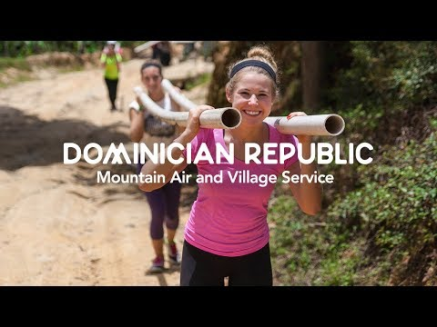 Dominican Republic  | Mountain Air and Village Service