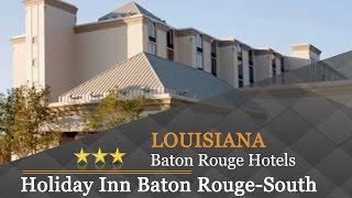 Holiday inn baton rouge-south - rouge hotels, louisiana
