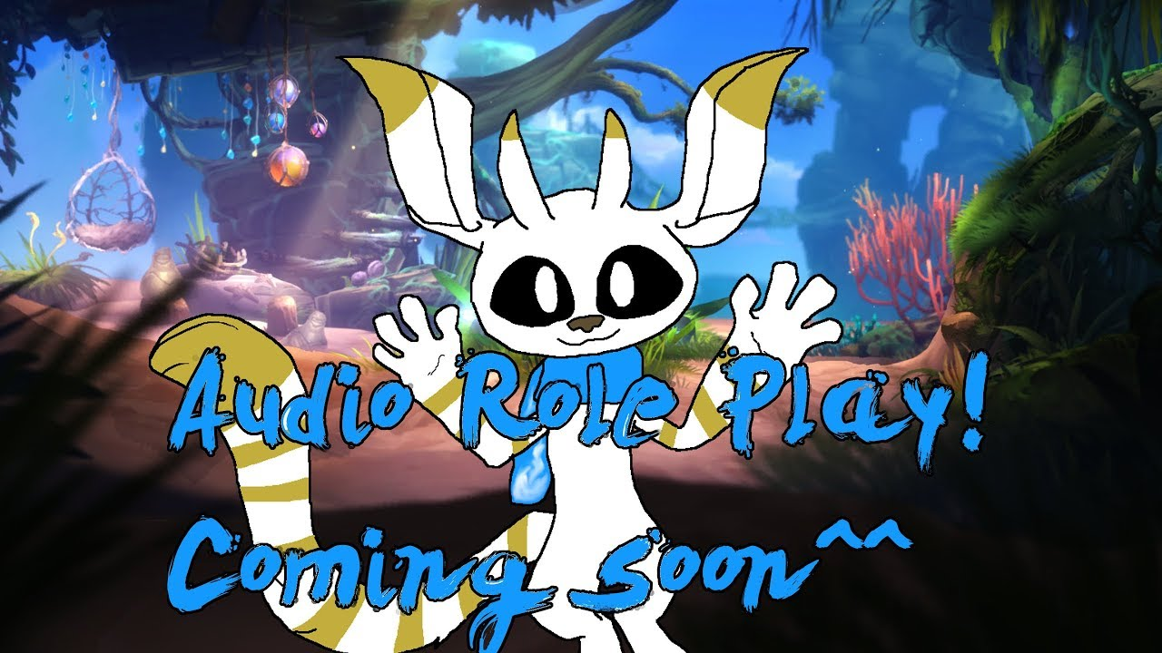 (Ori AudioRP) Roleplay coming soon