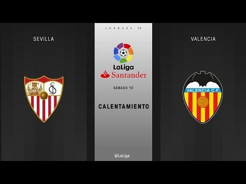 Calentamiento Sevilla Vs Valencia