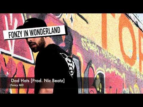 Fonzy MD - Dad Hats [Prod. Nic Beatz] audio video
