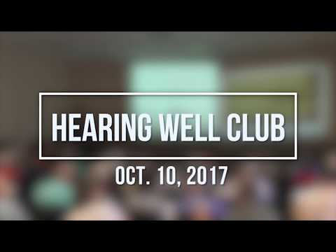Hearing Well Club  October 2017 Meeting