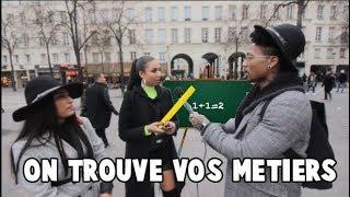 ON TROUVE VOS MÉTIERS - Micro Trottoir ( ft Les 2crazy )
