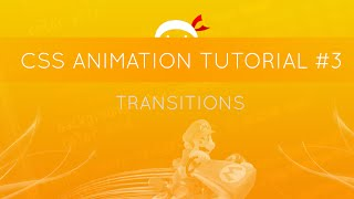 css animation tutorial 3 transitions