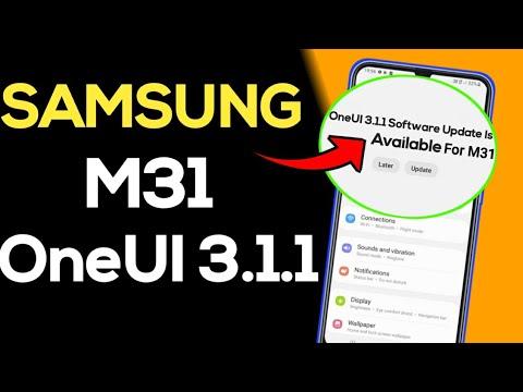 Samsung M31 OneUI 3.1.1 Update 🤩    Samsung M31 New Software Update OneUI 3.1.1