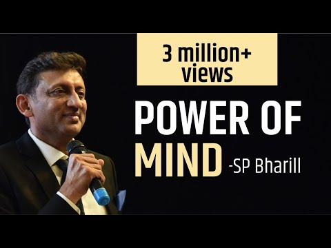 """Power Of Mind"" SP Bharill"