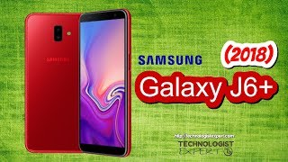 Samsung Galaxy J6 Plus 2018, First Look, Phone Specifications, Price, Release Date, Camera and More!