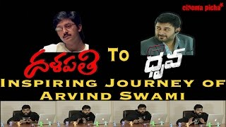 Dhalapati to Dhruva An Inspiring Journey of Arvind Swamy