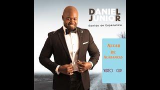 Daniel Junior - Altar de Alabanzas - Video Clip