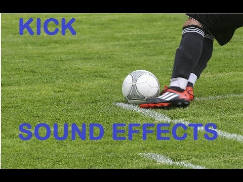 Kick Sound Effects All Sounds