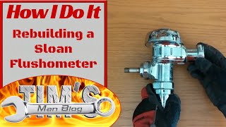 Rebuilding a Sloan Flushometer Water Closet Flush Mechanism
