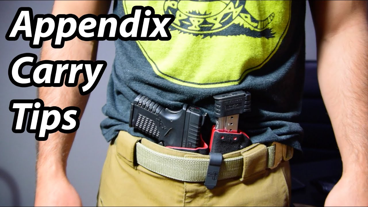 Appendix Carry Tips Considerations For Concealed