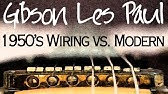 How To Les Paul 50s Wiring Youtube