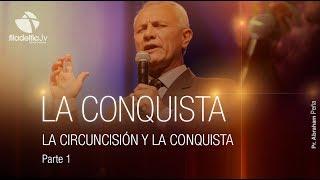 Abraham Peña - La lucha entre el Bien y el Mal - La Circuncisión y la Conquista 1