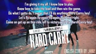 GOT7 (갓세븐) - Hard Carry (하드캐리) | English Cover by JANNY