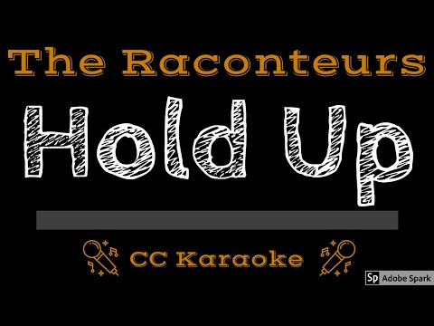 The Raconteurs • Hold Up (CC) [Karaoke Instrumental Lyrics]