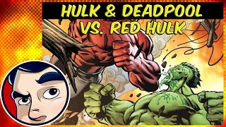 """Hulk """"Doc Green & Deadpool VS. Red Hulk"""" - Complete Story"""