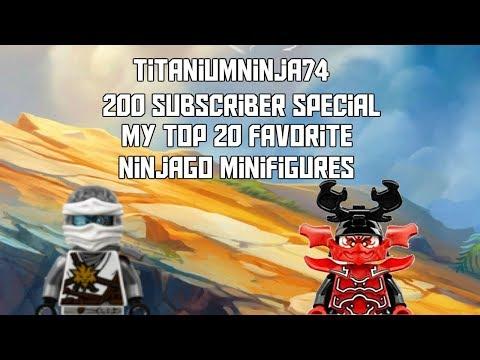 TitaniumNinja74 200 Subscriber Special: My Top 20 Favorite Ninjago Minifigures