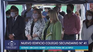 Inauguración de obra nuevo edificio Colegio Secundario N° 41
