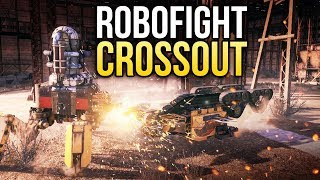 Crossout Robofight: ТЕХНО-КРОТ vs НАЕЗДНИК