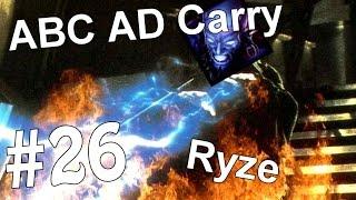 ABC AD Carry #26 - Ryze (League of Legends)
