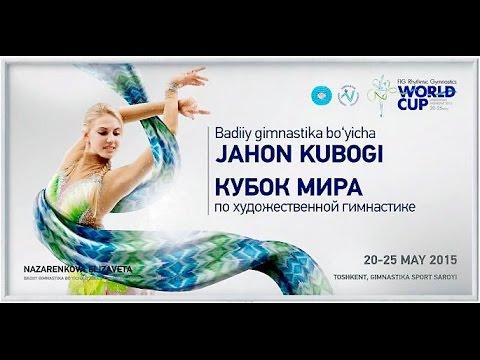 Opening Ceremony, WORLD CUP Tashkent 2015 RG