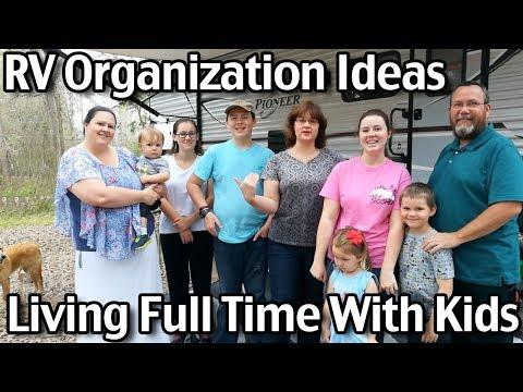 RV Organization Ideas / RV Living Full Time With Kids