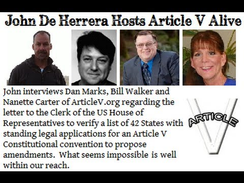 The Letter to the Clerk of the US House: Article V Alive with John De Herrera