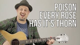 Poison Every Rose Has Its Thorn Guitar Lesson + Tutorial