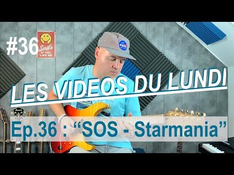 LES VIDEOS DU LUNDI #36 - SOS - STARMANIA (guitar cover)