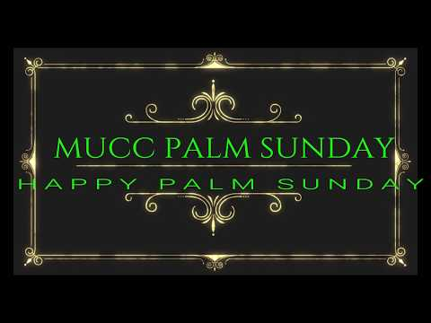 MUCC PALM SUNDAY EO ILO 3/25/18 ILO SPRINGDALE ARKANSAS.