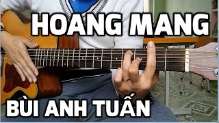 [Guitar hướng dẫn] Hoang Mang - Bùi Anh Tuấn