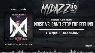 noise-vs-cant-stop-the-feeling-dannic-mashup