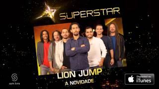 Lion Jump - A Novidade (SuperStar)