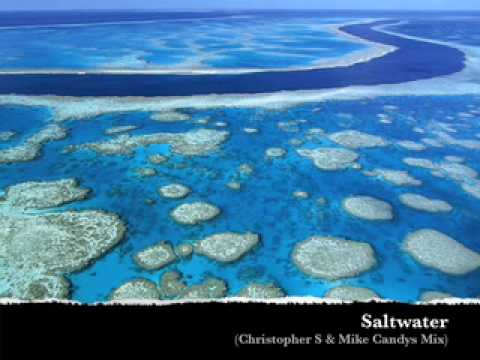 Saltwater (Christopher S & Mike Candys Mix)
