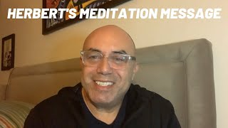 Herbert's Message About Meditation
