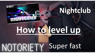 [Roblox] Notoriety - How to Level Up Fast