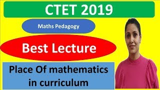 Place Of mathematics in curriculum|Maths Pedagogy|CTET, KVS, RAJTET|2019