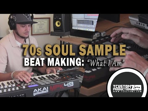 """Sexy 70s Soul R&B Sample Hip Hop Beat Making Video - """"What I Am"""" (prod. By TCustomz) - MPD32, MPK49"""