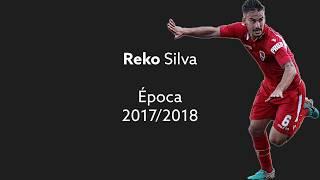 Reko Silva 2017/2018 | Gil Vicente FC