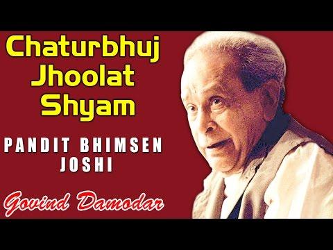 Chaturbhuj Jhoolat Shyam | Pandit Bhimsen Joshi | (Album: Govind Damodar Bhajan on Lord Krishna)