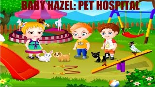 Мультик ИГРА для Детей - ХЕЙЗЕЛ: Больница для Животных. Hazel: Hospital for Animals. Часть 1.