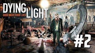 ОХОТА НА ЗОМБИ!! - Прохождение Dying Light #2