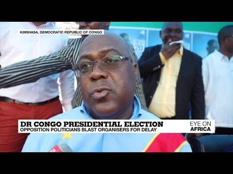 DR Congo opposition politicians blast organisers for vote delay