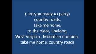 Dj Cammy - Country roads Lyrics