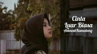 Cinta Luar Biasa - Andmesh Kamaleng || Cover By Aviwkila (lirik)